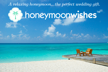 <font color= 6aa9ad >Honeymoon Wishes � when only the best honeymoon registry will do!</font color>
