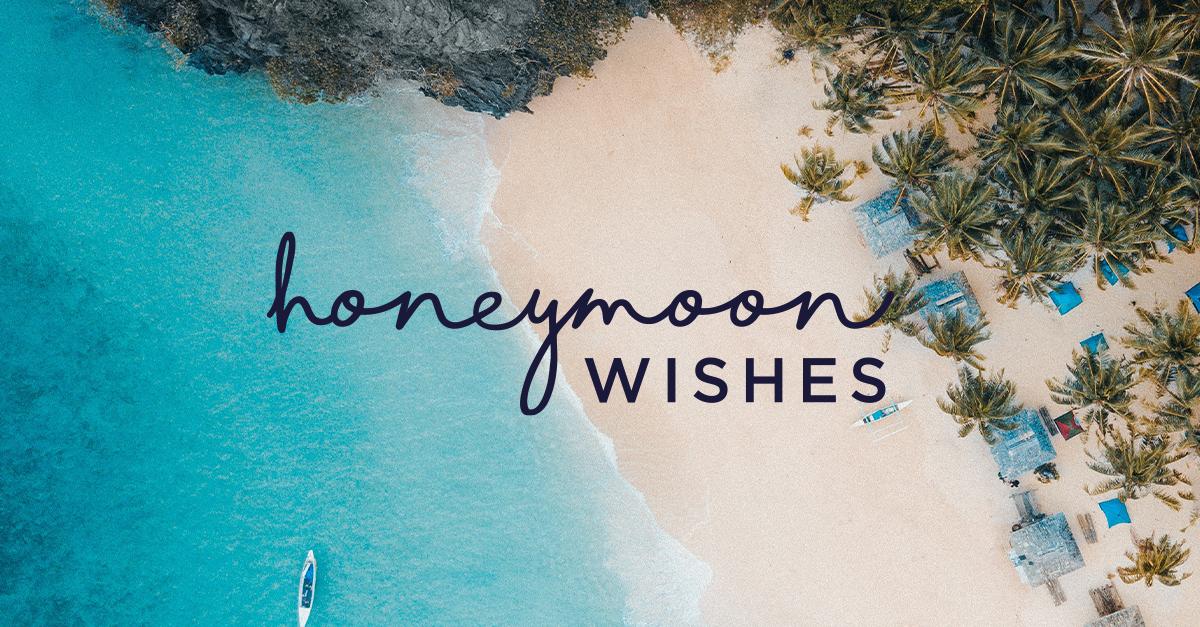 Honeymoon Wishes | Honeymoon Registry